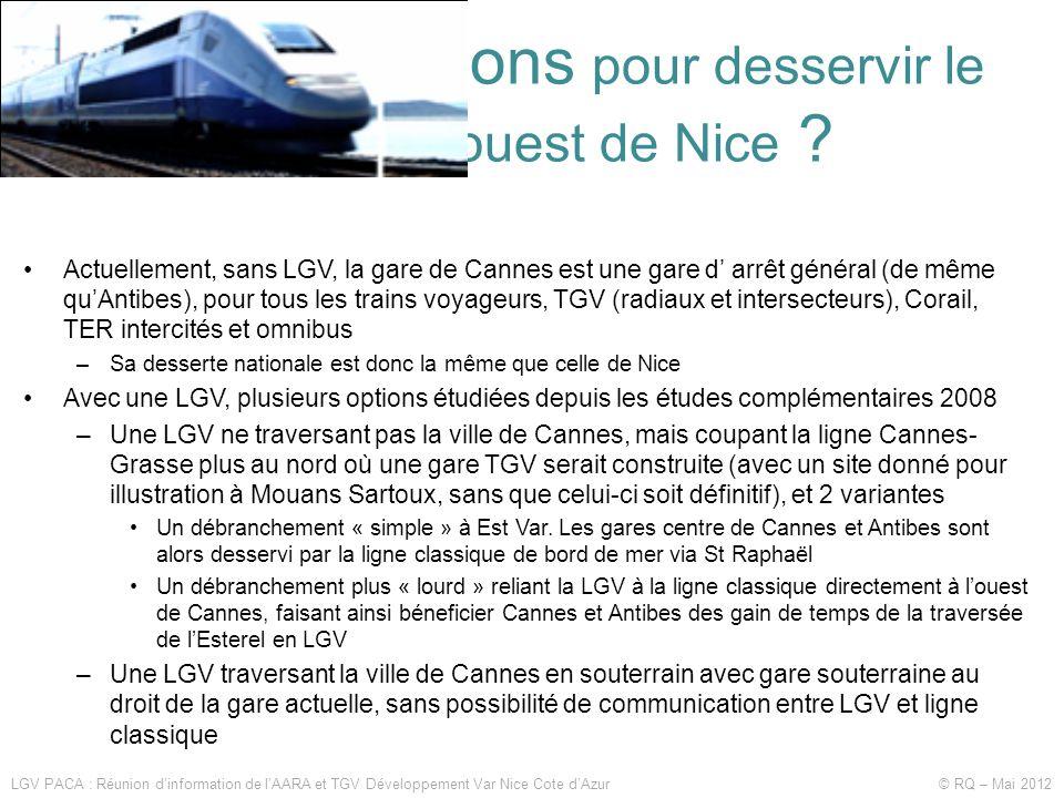 Quelles solutions pour desservir le littoral à l'ouest de Nice