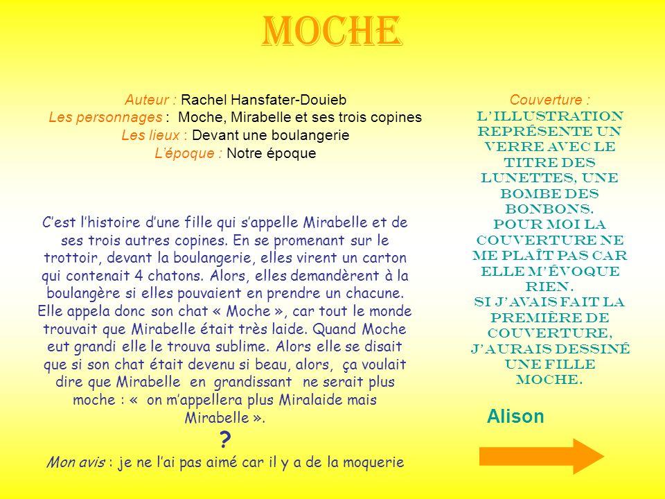 Moche Alison Auteur : Rachel Hansfater-Douieb