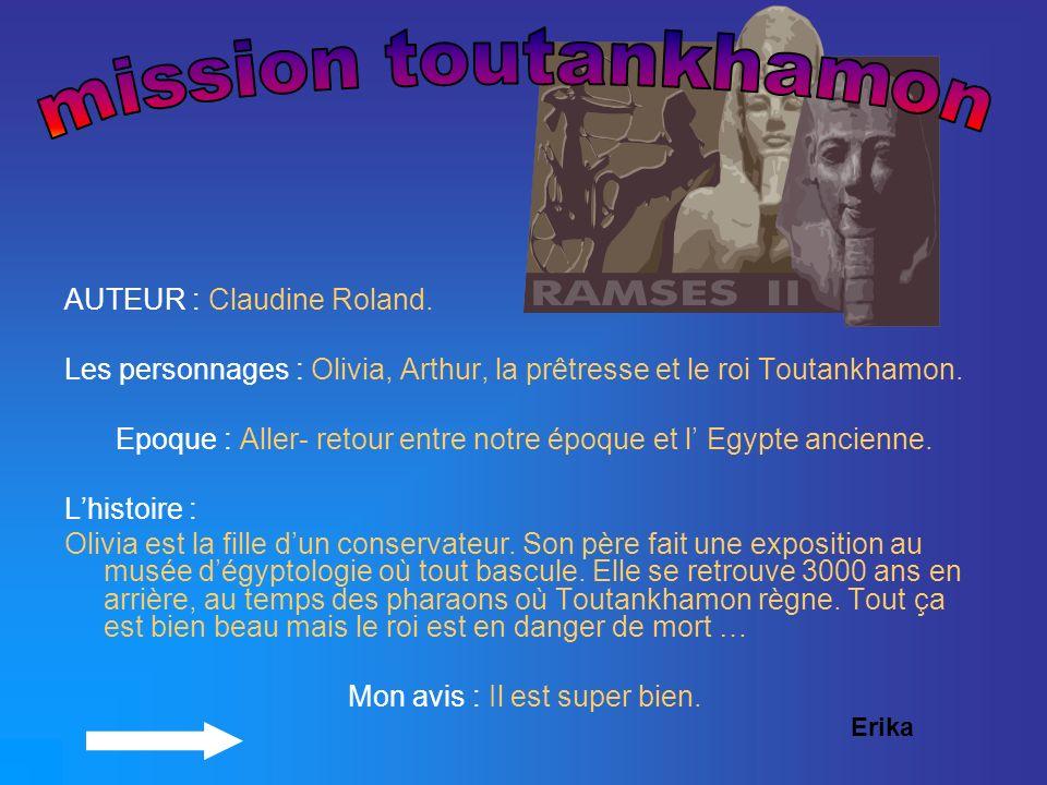 mission toutankhamon AUTEUR : Claudine Roland.