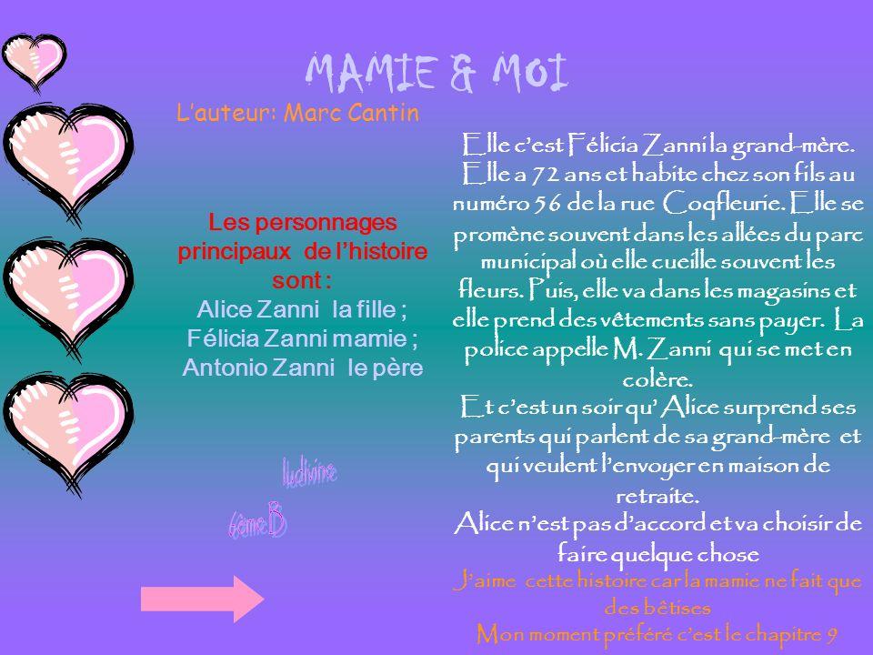 ludivine 6ème B MAMIE & MOI L'auteur: Marc Cantin