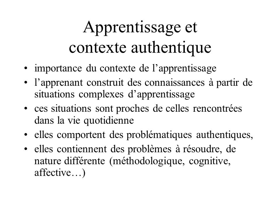 Apprentissage et contexte authentique