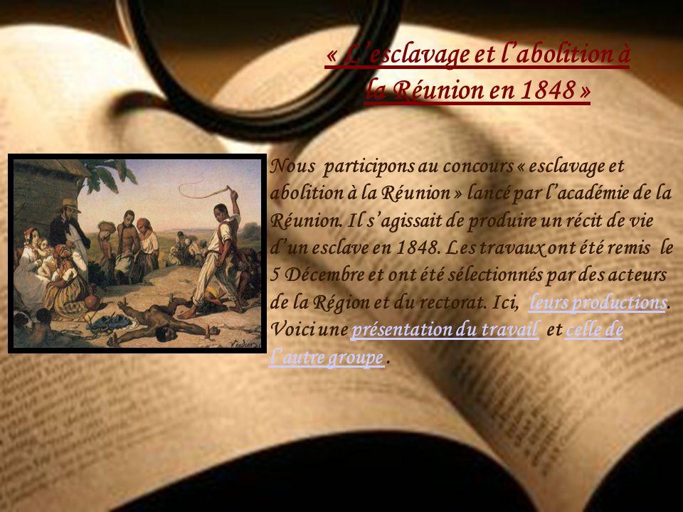 « L'esclavage et l'abolition à la Réunion en 1848 »