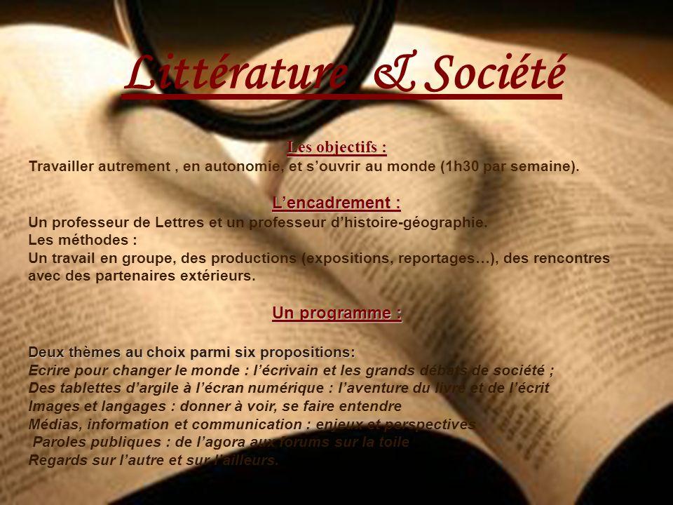 Littérature & Société Les objectifs : L'encadrement : Un programme :