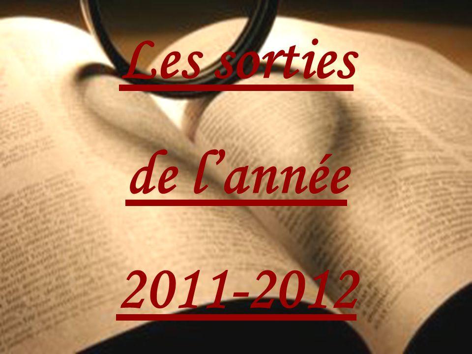 Les sorties de l'année 2011-2012