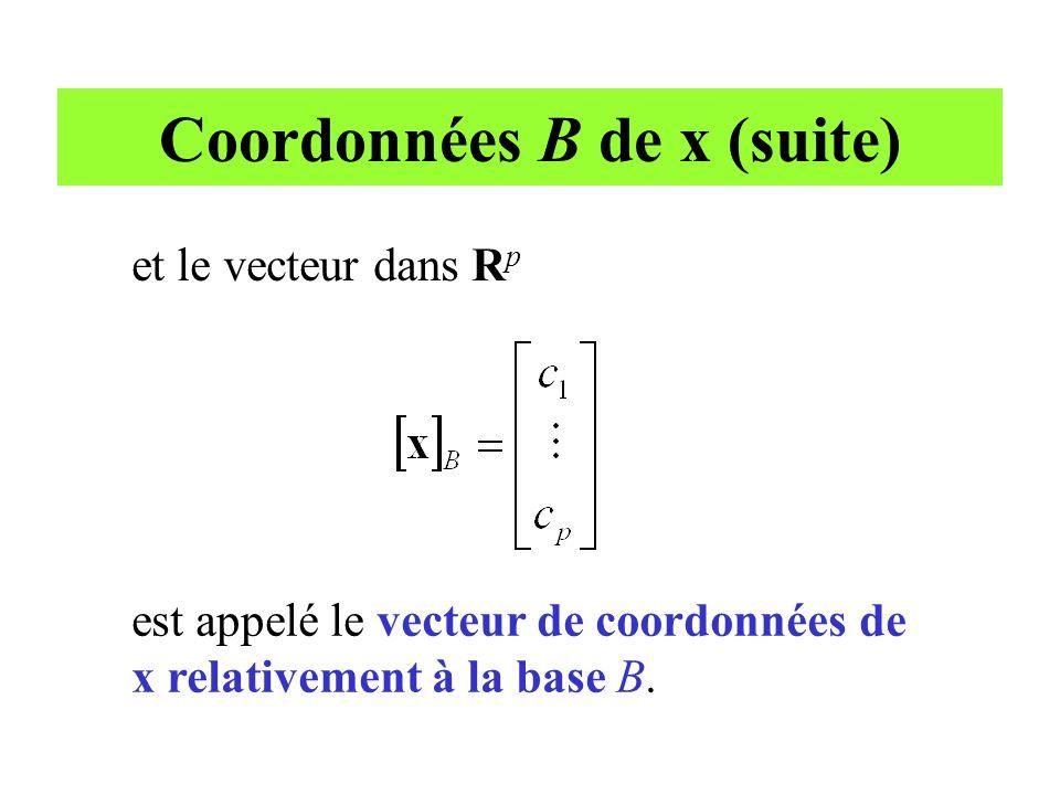 Coordonnées B de x (suite)