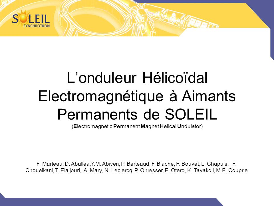 L'onduleur Hélicoïdal Electromagnétique à Aimants Permanents de SOLEIL (Electromagnetic Permanent Magnet Helical Undulator)