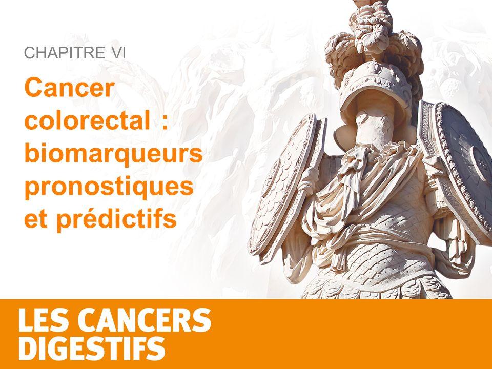 Cancer colorectal : biomarqueurs pronostiques et prédictifs