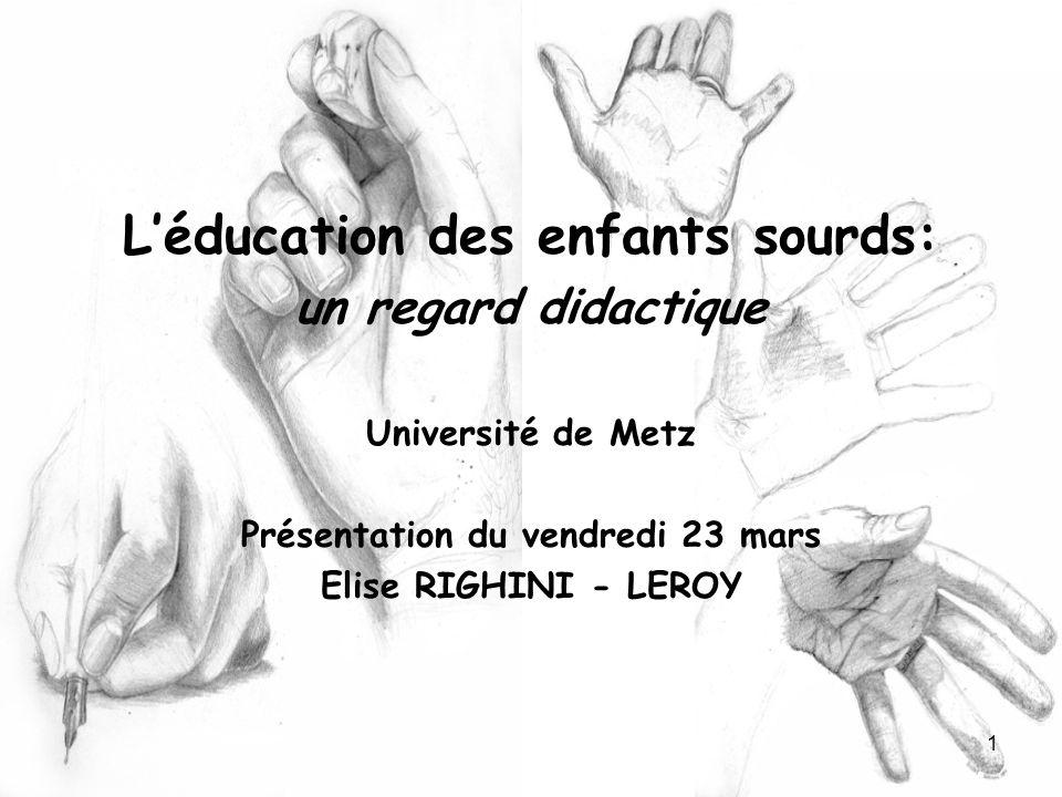 L'éducation des enfants sourds: Présentation du vendredi 23 mars