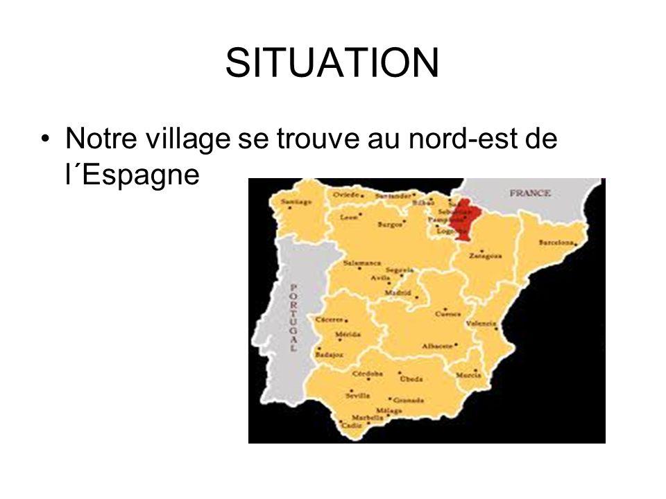SITUATION Notre village se trouve au nord-est de l´Espagne