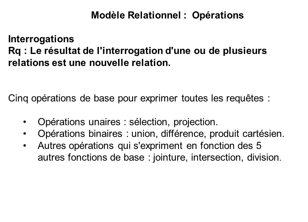 Modèle Relationnel : Opérations