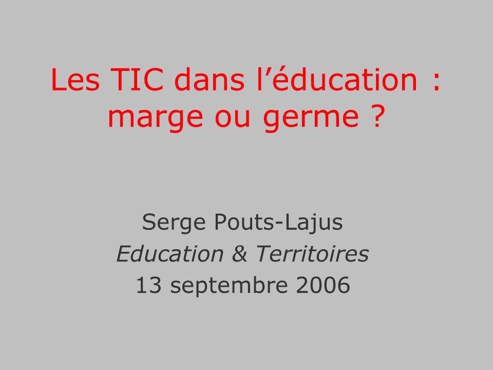 Les TIC dans l'éducation : marge ou germe
