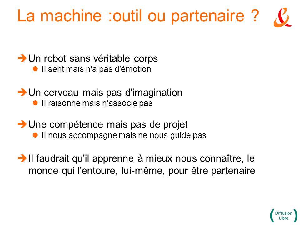 La machine :outil ou partenaire