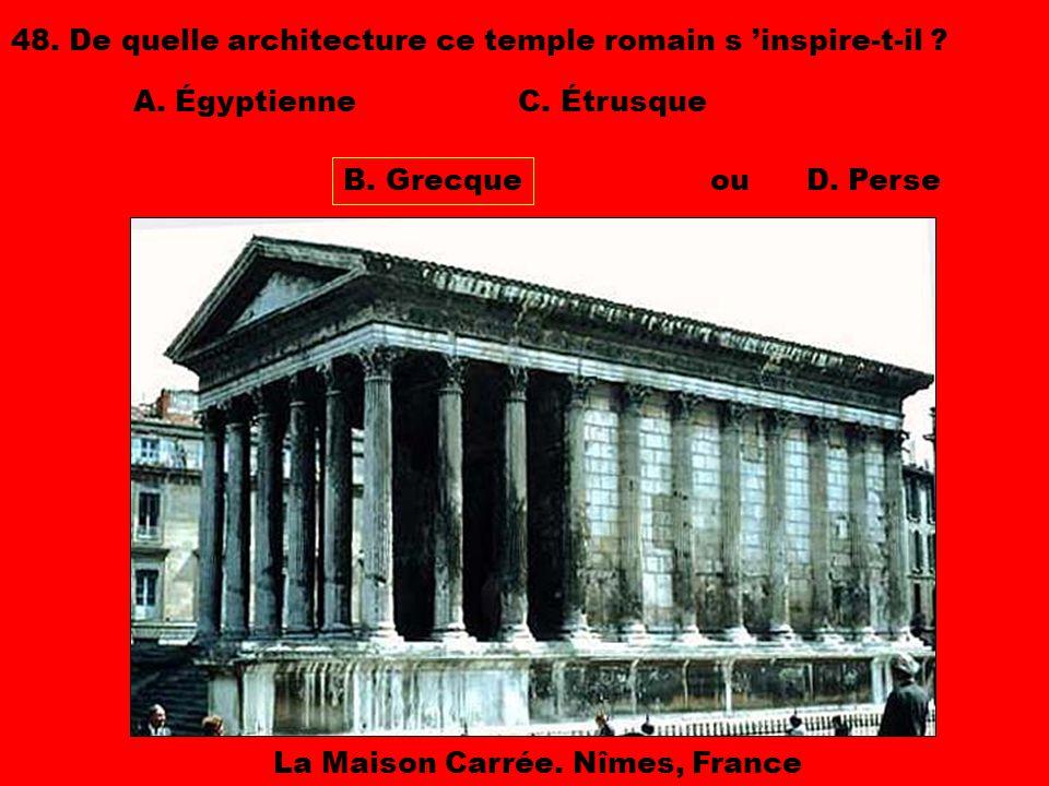 48. De quelle architecture ce temple romain s 'inspire-t-il