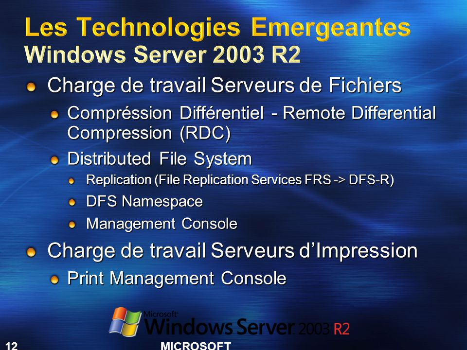 Les Technologies Emergeantes Windows Server 2003 R2
