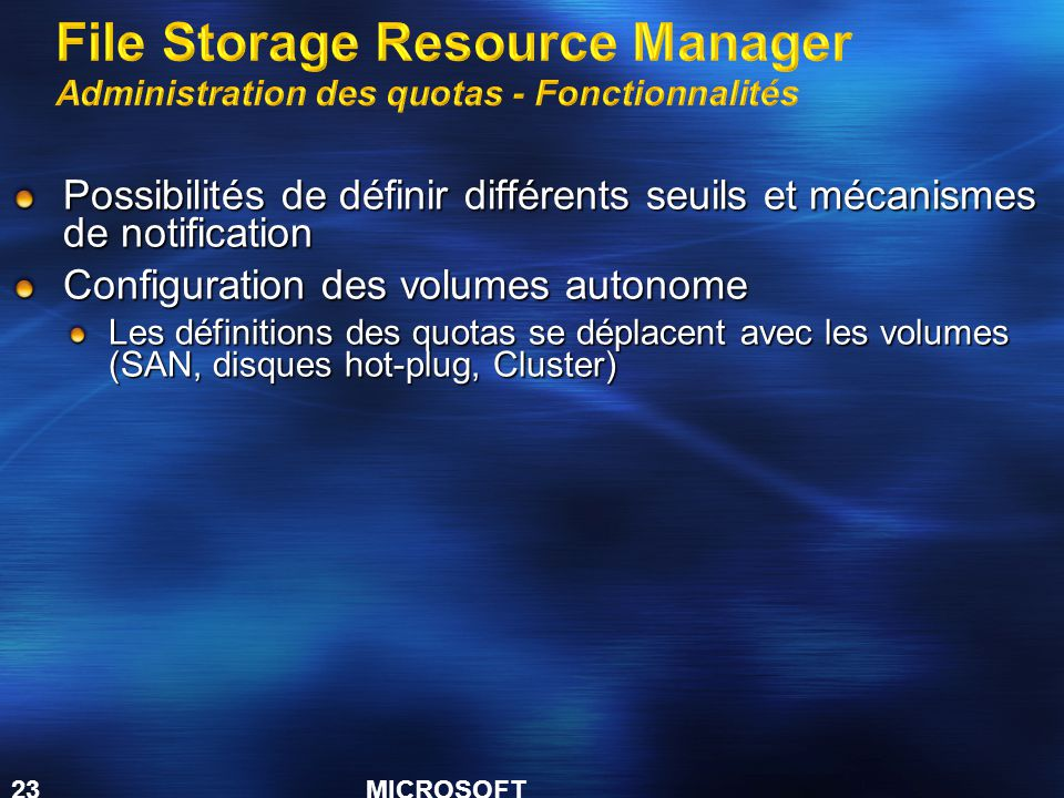 File Storage Resource Manager Administration des quotas - Fonctionnalités