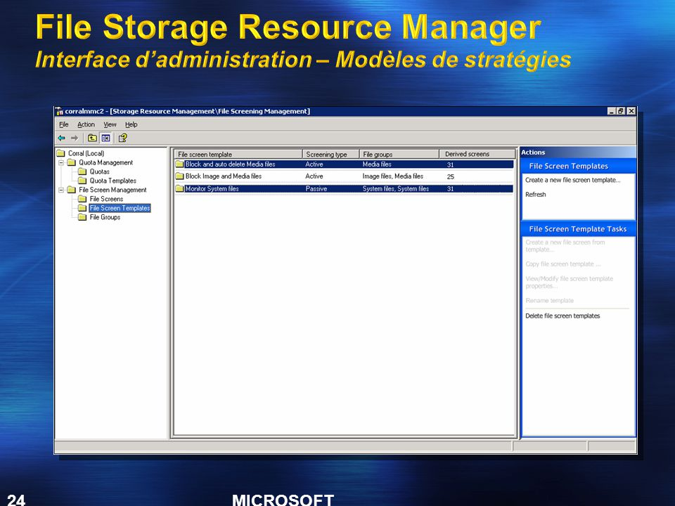 File Storage Resource Manager Interface d'administration – Modèles de stratégies
