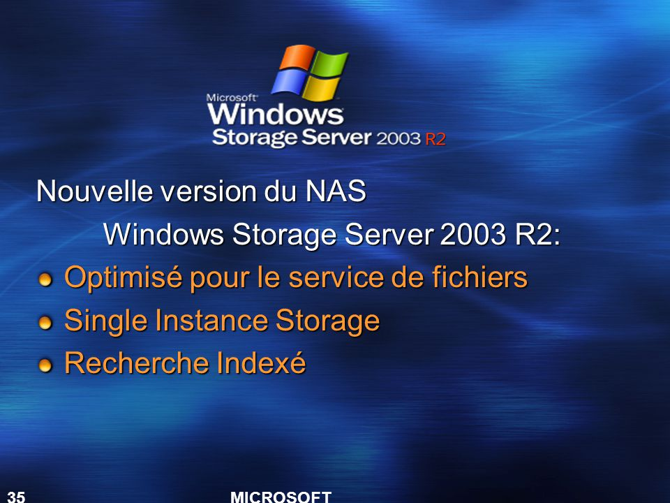 Nouvelle version du NAS Windows Storage Server 2003 R2: