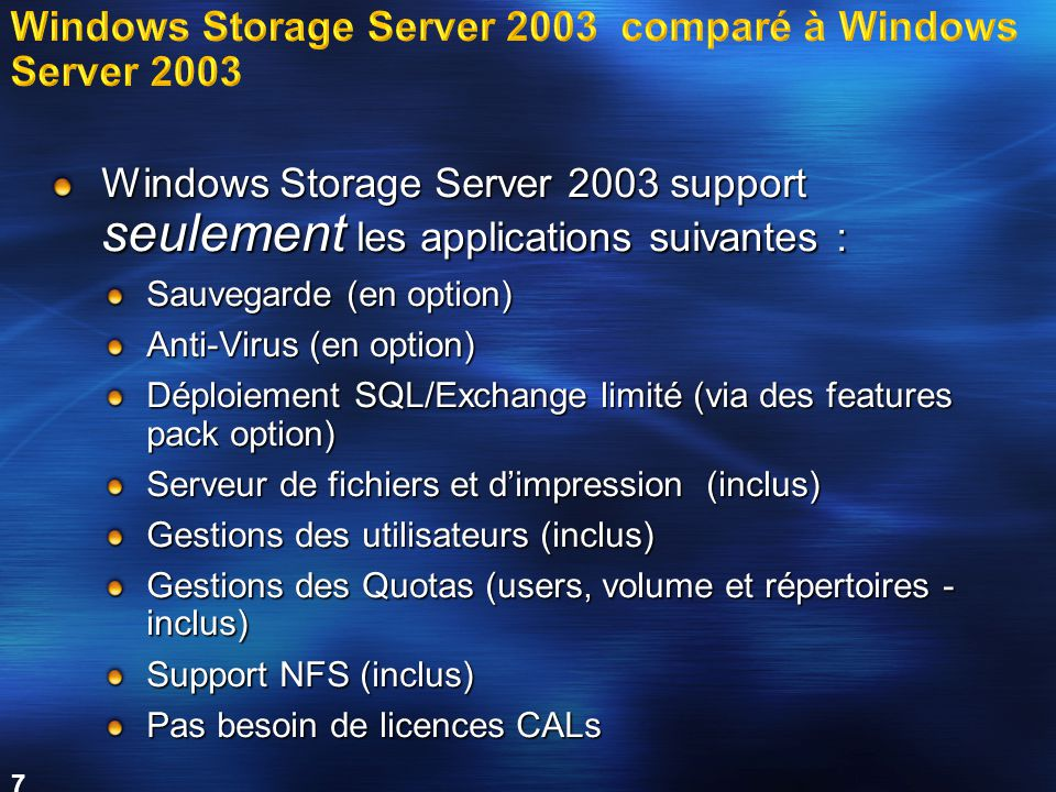 Windows Storage Server 2003 comparé à Windows Server 2003