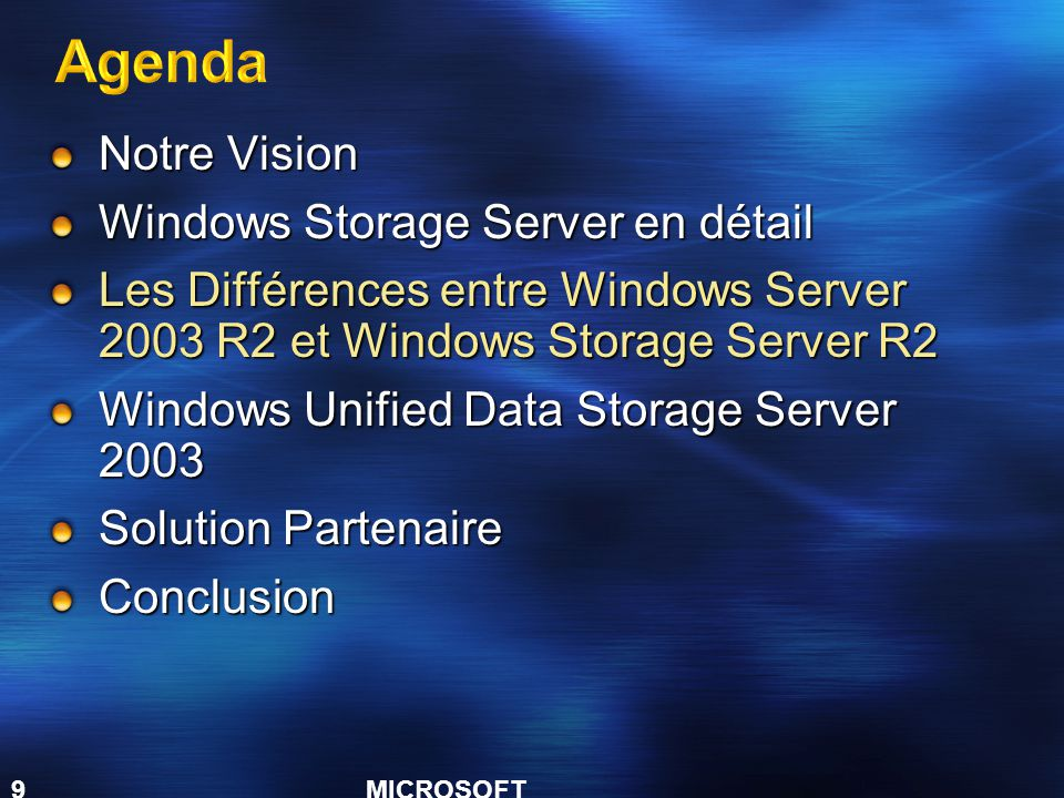 Agenda Notre Vision Windows Storage Server en détail