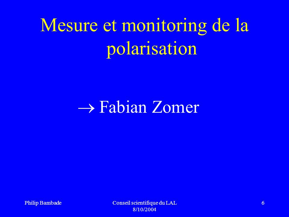 Mesure et monitoring de la polarisation