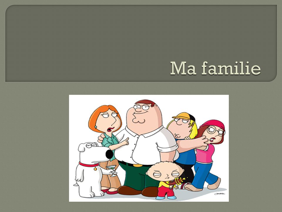 Ma familie
