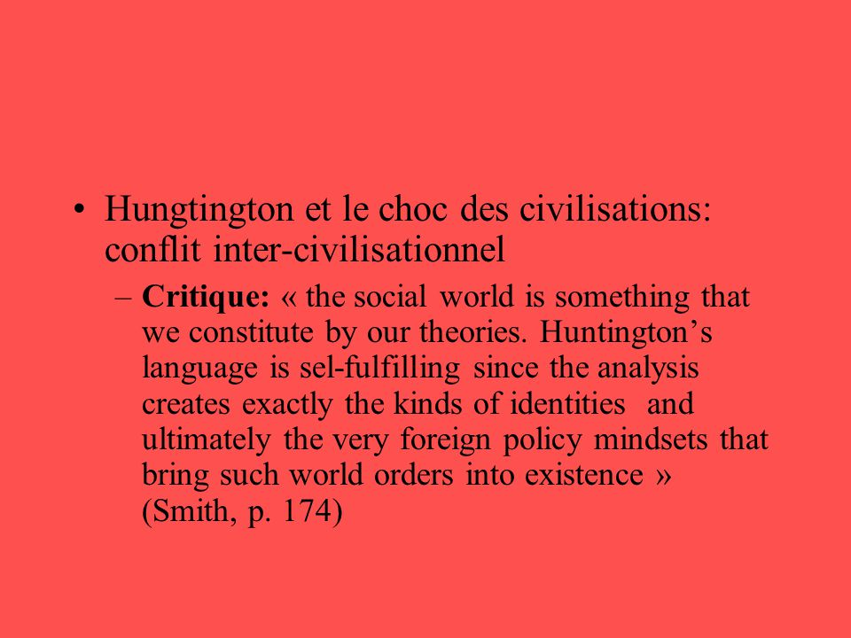 Hungtington et le choc des civilisations: conflit inter-civilisationnel