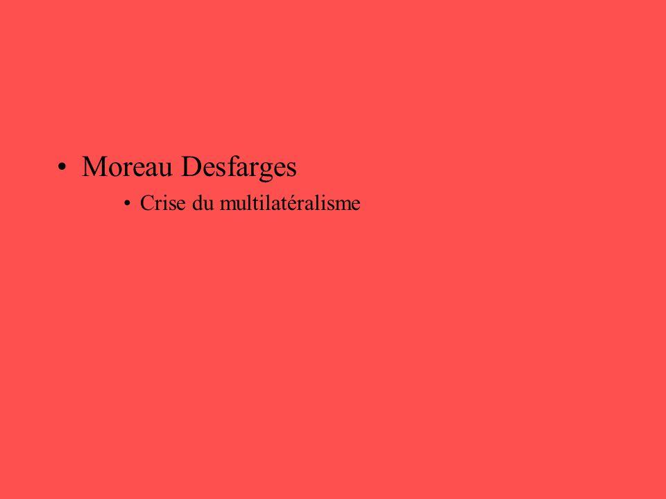 Moreau Desfarges Crise du multilatéralisme