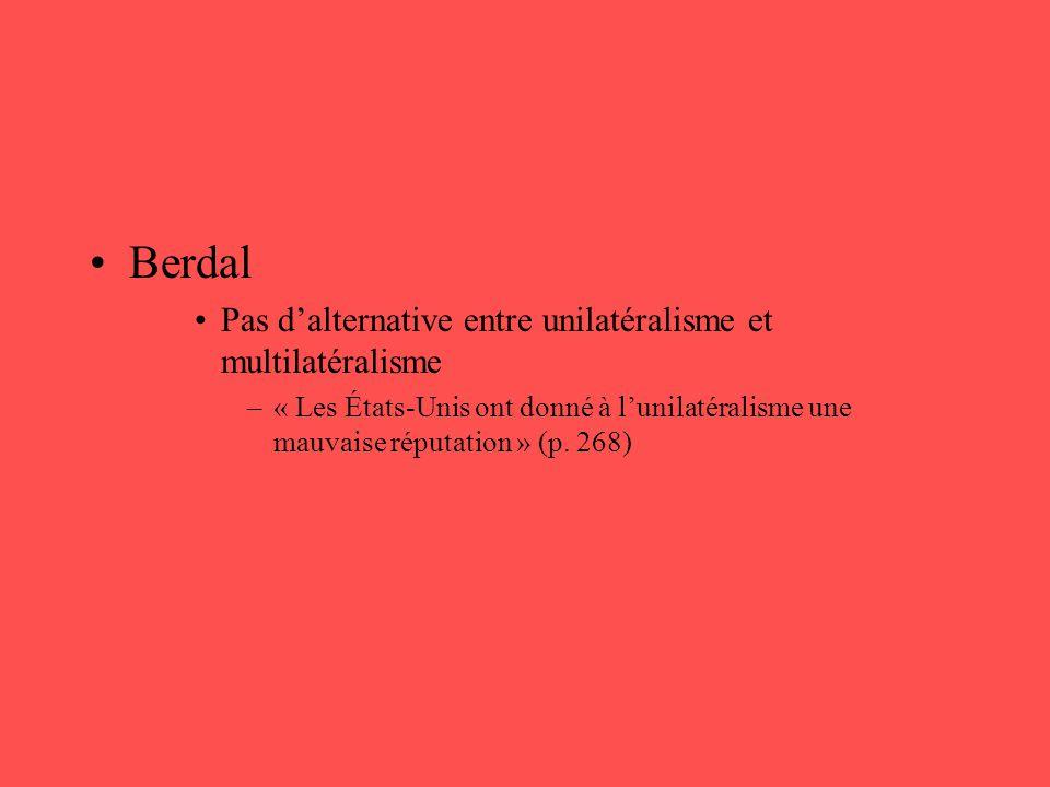 Berdal Pas d'alternative entre unilatéralisme et multilatéralisme