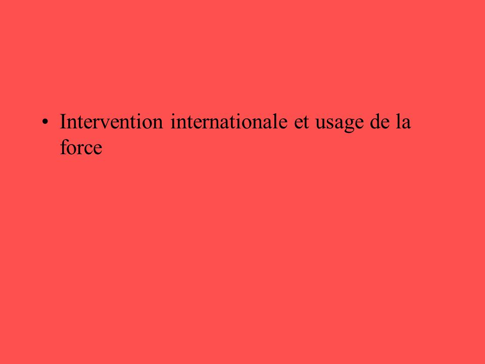 Intervention internationale et usage de la force