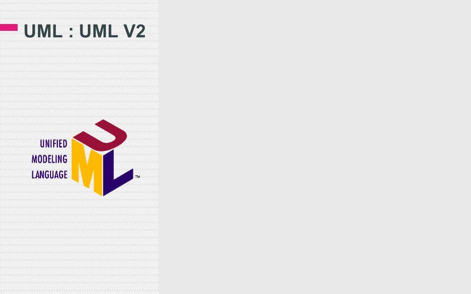 UML : UML V2