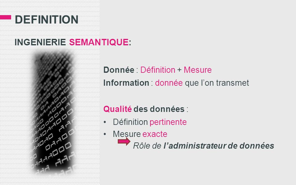 DEfinition INGENIERIE SEMANTIQUE: Donnée : Définition + Mesure