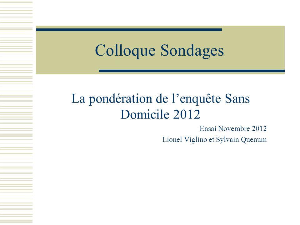 La pondération de l'enquête Sans Domicile 2012