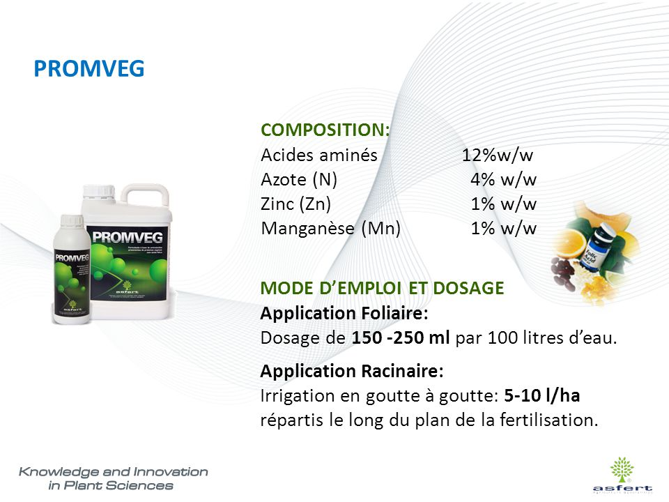 PROMVEG COMPOSITION: Acides aminés 12%w/w Azote (N) 4% w/w