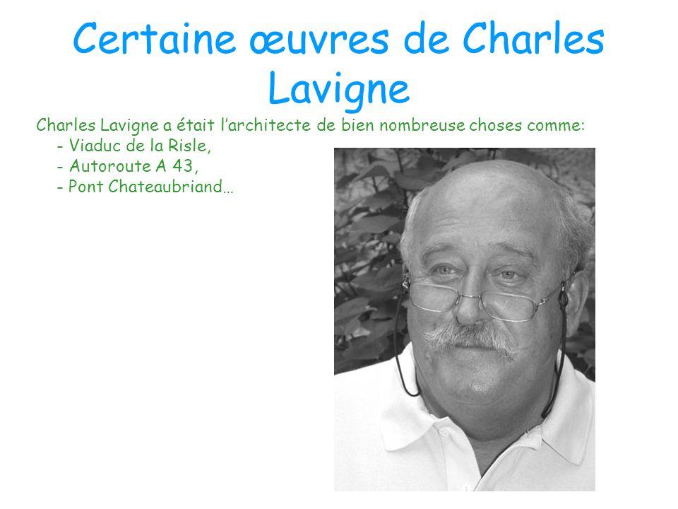 Certaine œuvres de Charles Lavigne