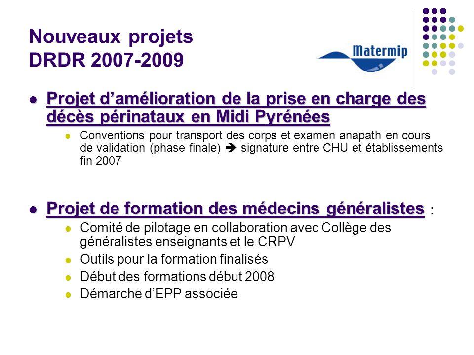 Nouveaux projets DRDR 2007-2009
