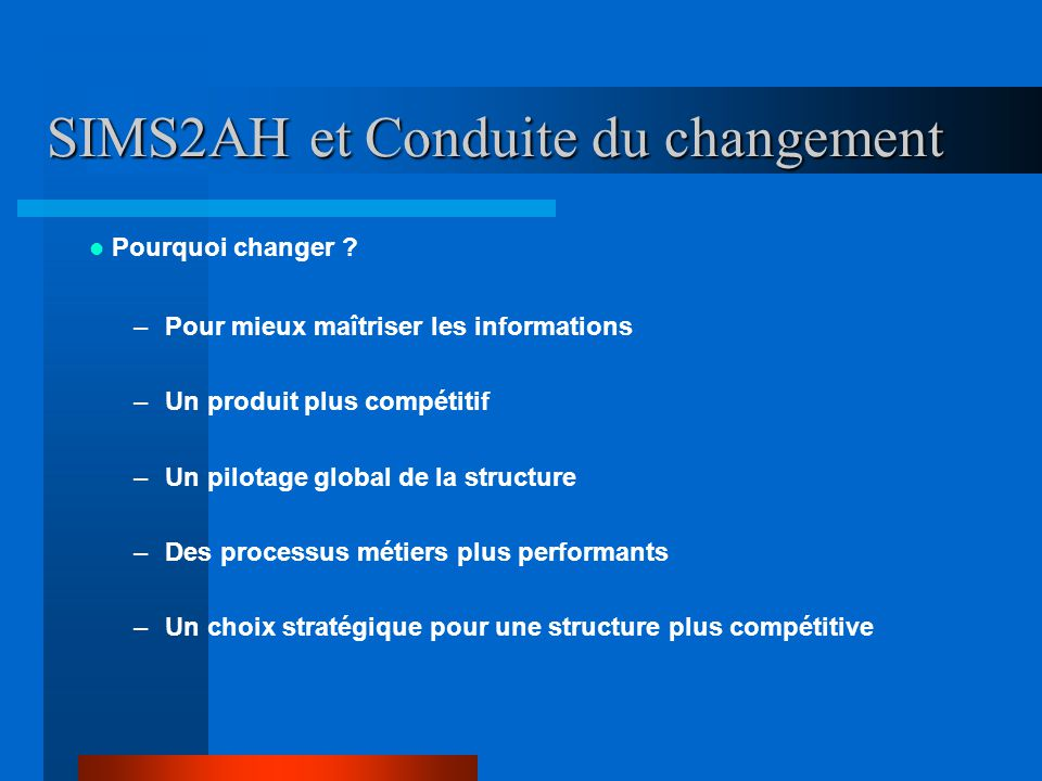 SIMS2AH et Conduite du changement