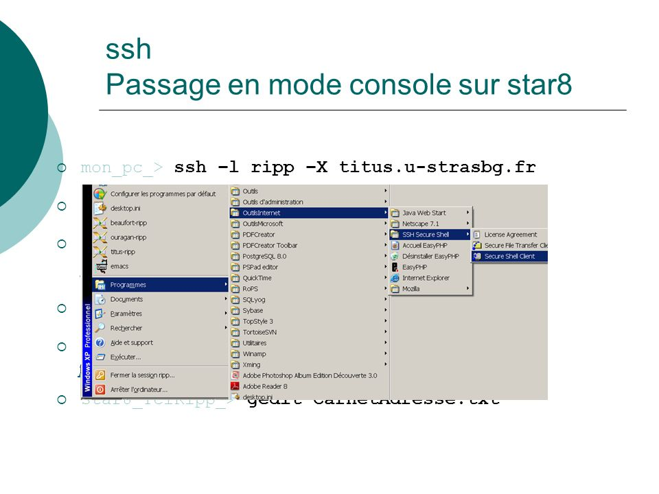 ssh Passage en mode console sur star8