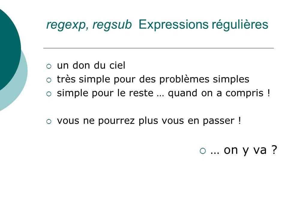regexp, regsub Expressions régulières