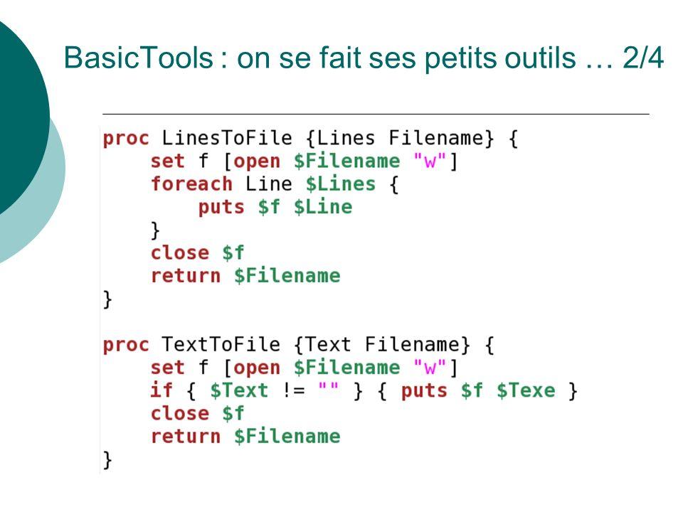 BasicTools : on se fait ses petits outils … 2/4