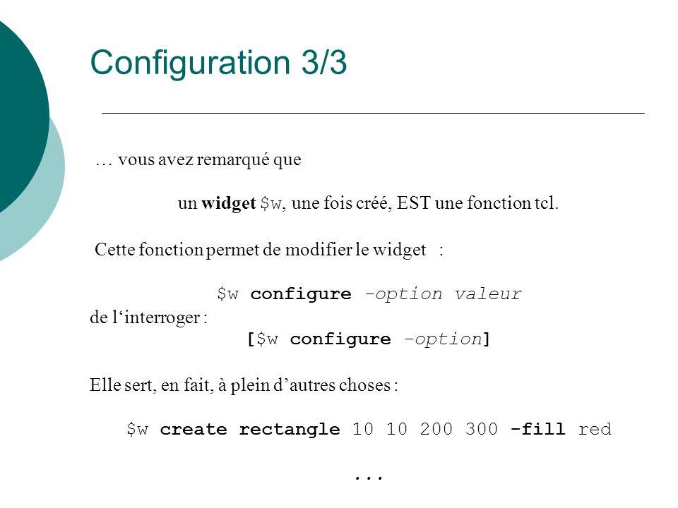 Configuration 3/3 … vous avez remarqué que
