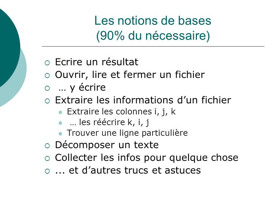 Les notions de bases (90% du nécessaire)