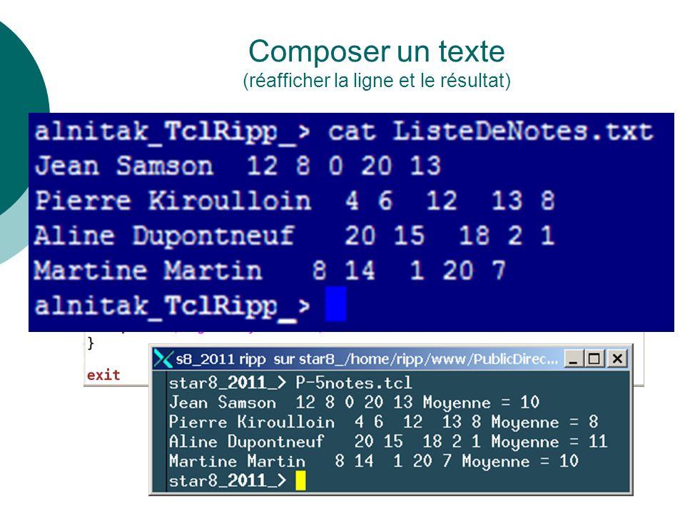 Composer un texte (réafficher la ligne et le résultat)