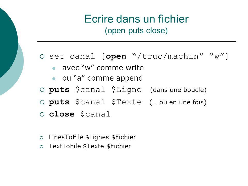 Ecrire dans un fichier (open puts close)