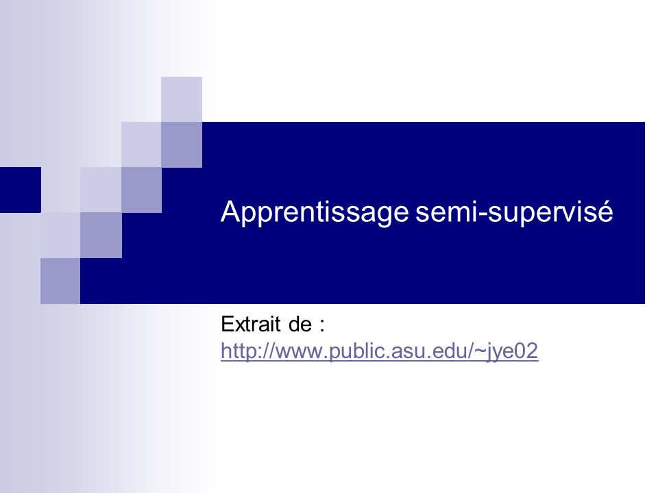 Apprentissage semi-supervisé