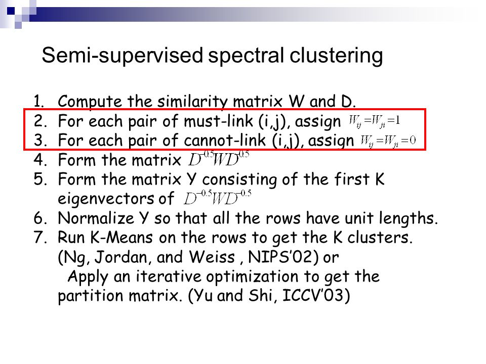 Semi-supervised spectral clustering