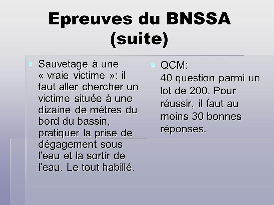 Epreuves du BNSSA (suite)