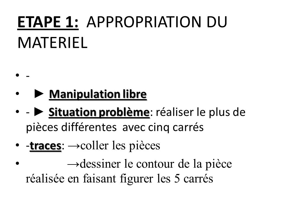 ETAPE 1: APPROPRIATION DU MATERIEL