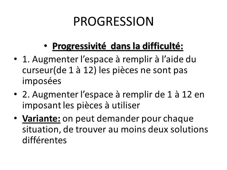 Progressivité dans la difficulté: