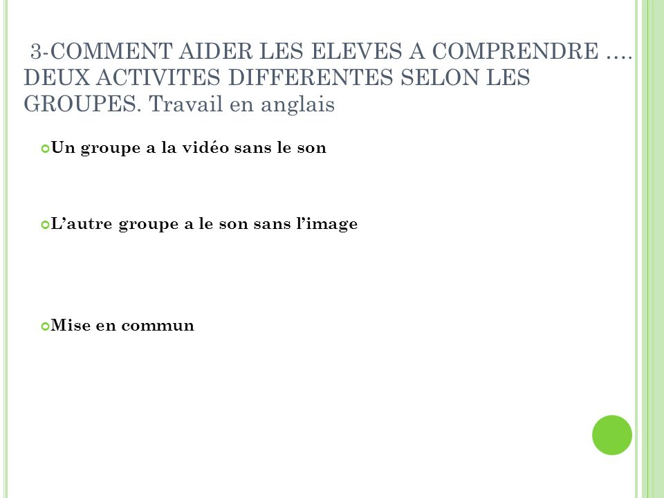 3-COMMENT AIDER LES ELEVES A COMPRENDRE ….