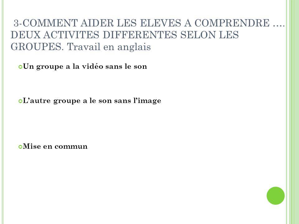3-COMMENT AIDER LES ELEVES A COMPRENDRE ….